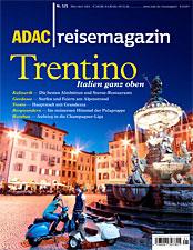 Für die aktuelle Ausgabe haben wir das Trentino bereist